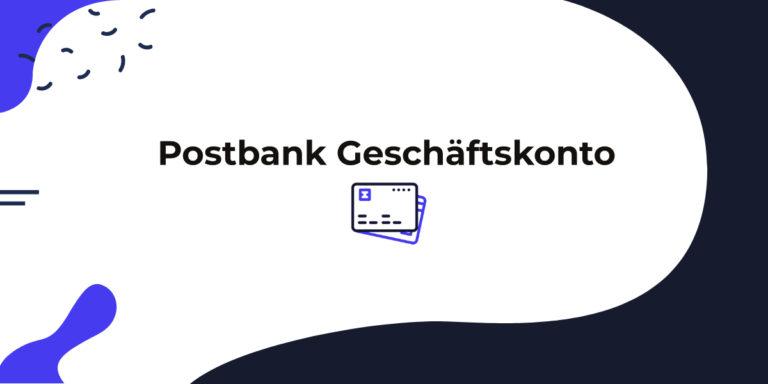 Das Postbank Geschäftskonto im Überblick