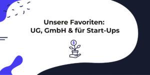 Die besten Firmenkonto für eine UG, GmbH und andere Start-Ups
