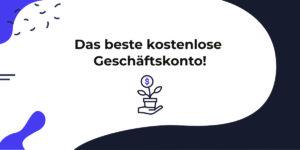 Das beste kostenlose Geschäftskonto: Kontist